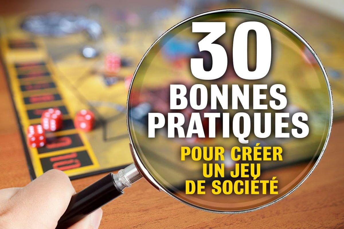 30 conseils pratiques pour créer un jeu de société